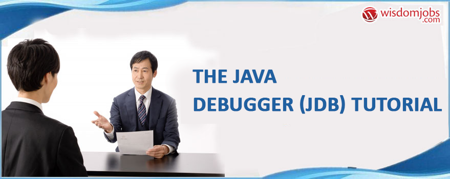 The Java Debugger (JDB) Tutorial
