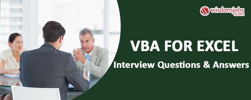 VBA For Excel Interview Questions & Answers