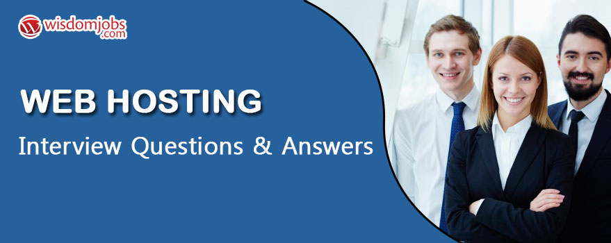 Web hosting Interview Questions & Answers