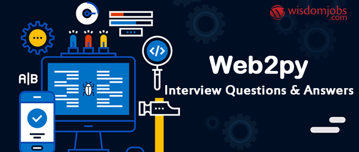 Web2Py Interview Questions