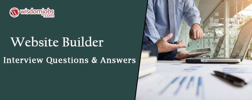 Website Builder Interview Questions & Answers