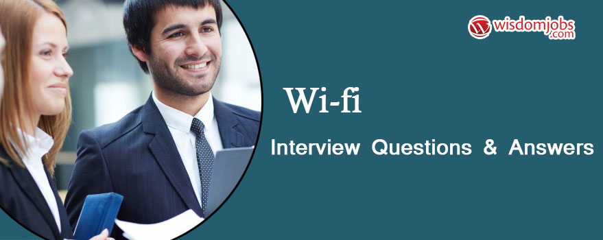 Wi-Fi Interview Questions