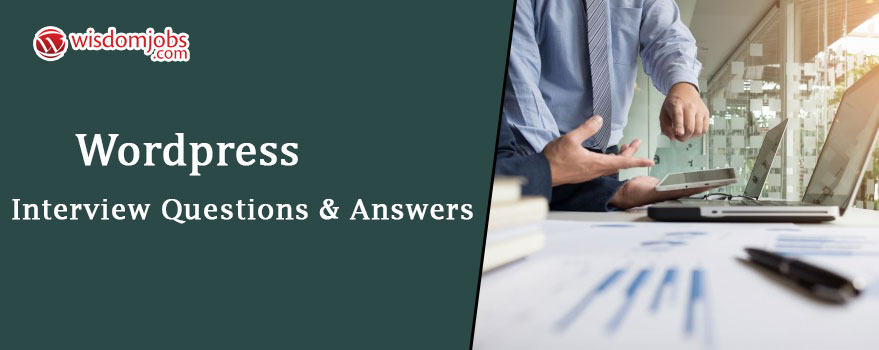 WordPress Interview Questions & Answers