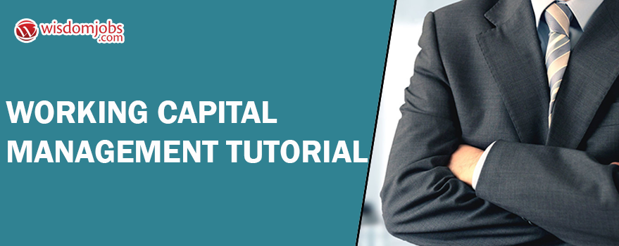Working Capital Management Tutorial