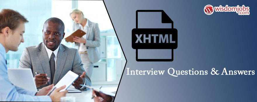 XHTML Interview Questions & Answers