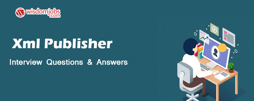 Xml Publisher Interview Questions
