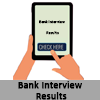 Bank Interview Results - Banks