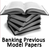 Banking Previous Model Papers - Banks