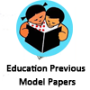 Education Previous Model Papers - Education