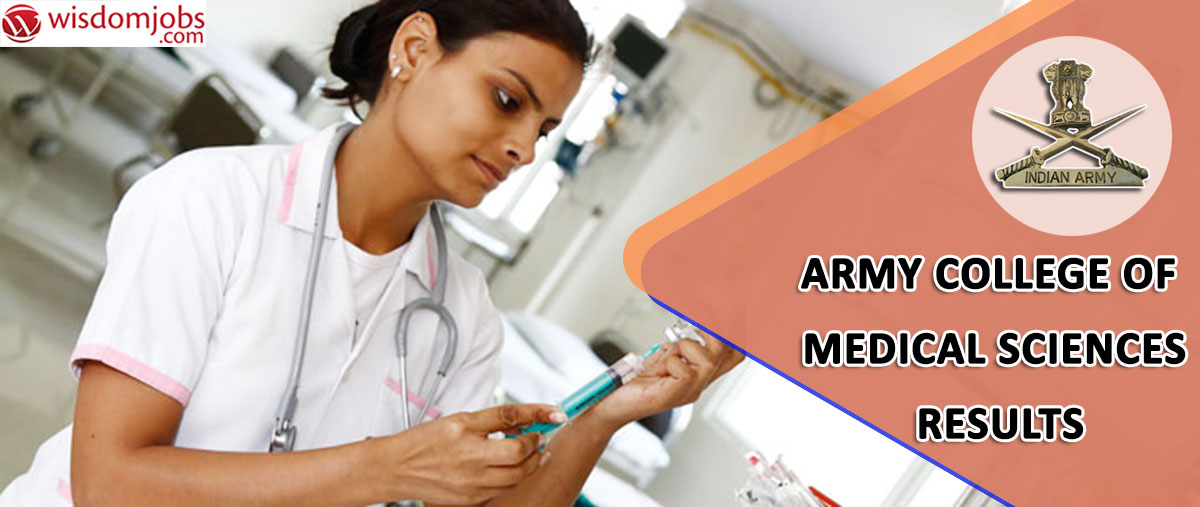 Army College Of Medical Sciences Results 2020