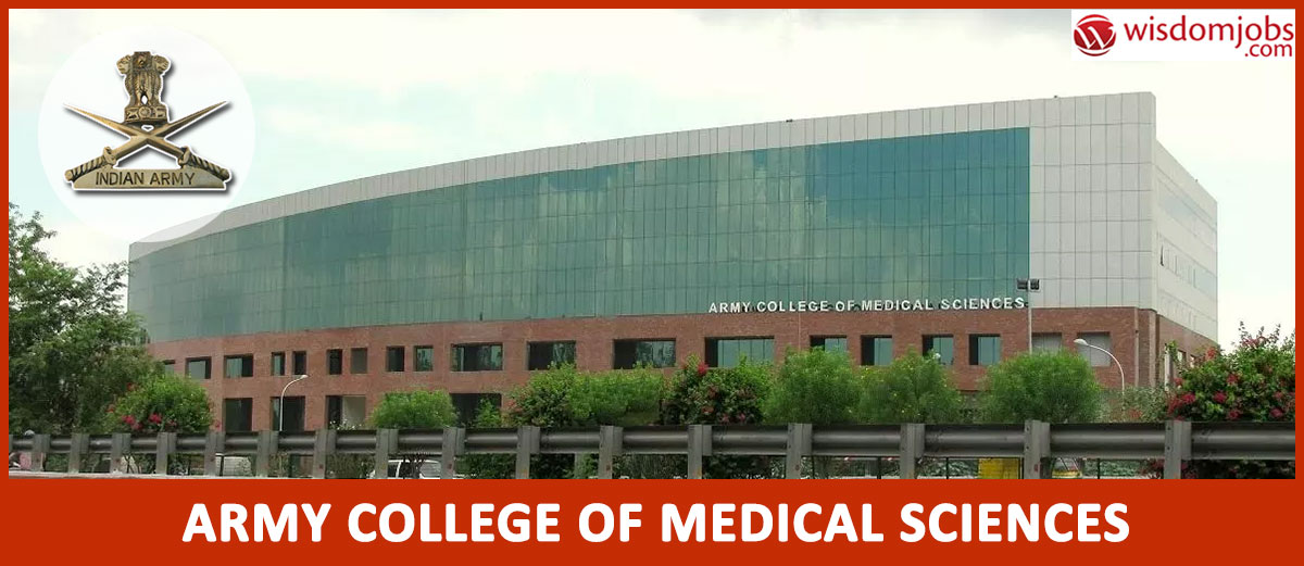 Army College Of Medical Sciences Recruitment 2020