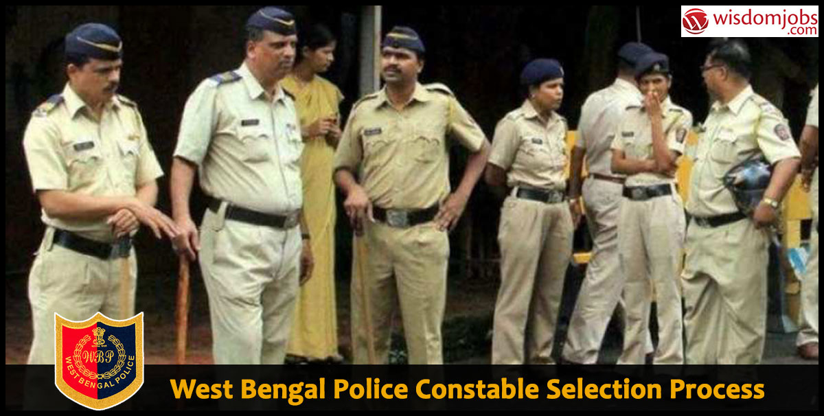 West Bengal Police Constable Selection Process 09 August 2019 - West