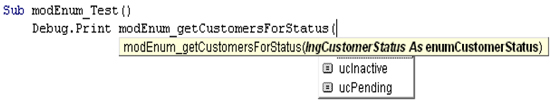 IntelliSense displaying values defined for your Enum structure.