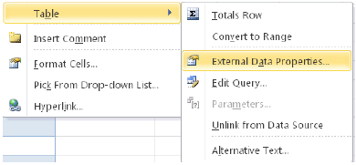 The External Data Properties can be used to manage settings for the table.