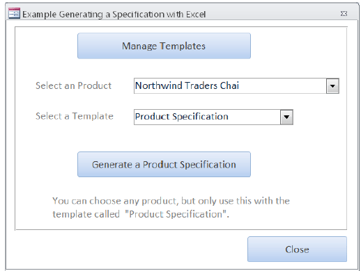 Use the sample form frmExcelProductSpecWrite to select a product and specification document template, and then generate a document in Excel.