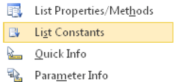 You can use the shortcut menu to display IntelliSense assistance.