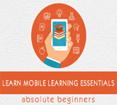 Mobile Learning Essentials Tutorial
