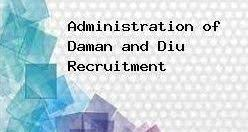 Daman & Diu Administration Jobs 2018