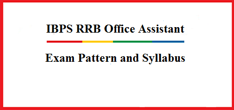 IBPS - RRB OFFICE ASSISTANT EXAM PATTERN