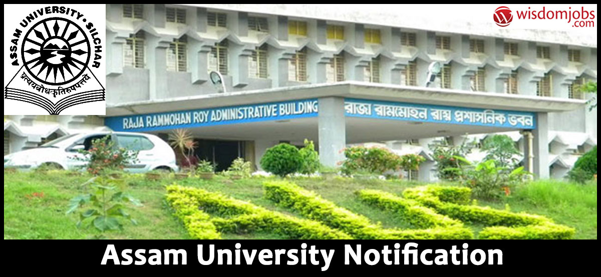 Assam University Recruitment - Guest Faculty Posts