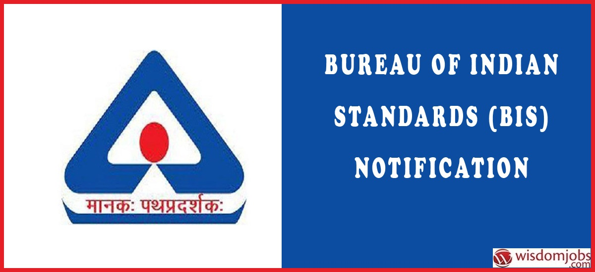 Bureau of Indian Standards (BIS)