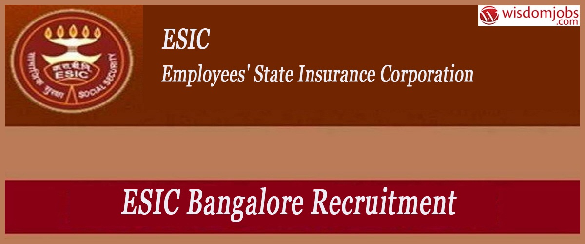 ESIC Bangalore Recruitment - Super Specialist