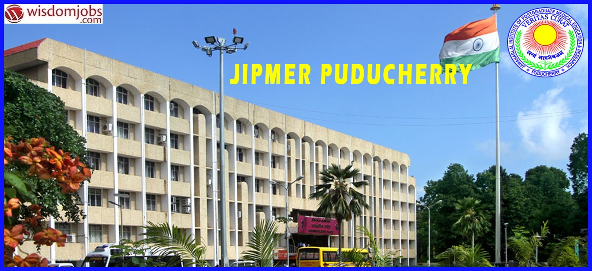JIPMER Recruitment - Project Scientist I (Data Analyst) & Project Associate I (QC Manager/ Data)