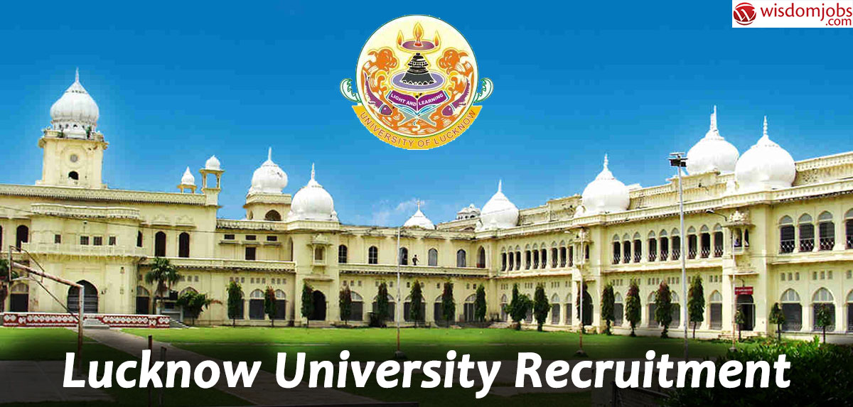 Lucknow University Recruitment - Research Officer, Research Associate & Data Analyst Posts