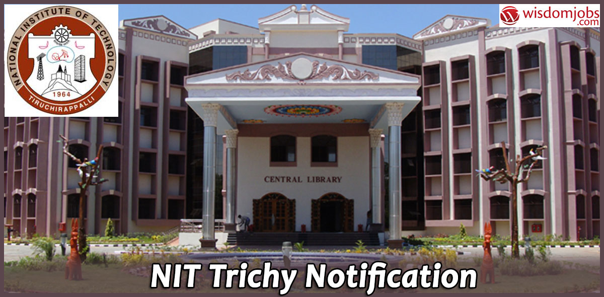 NIT Trichy Recruitment - Project Design Engineer Post